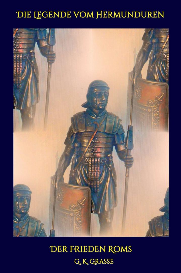 Die Legende vom Hermunduren - Teil 9 Der Frieden Roms